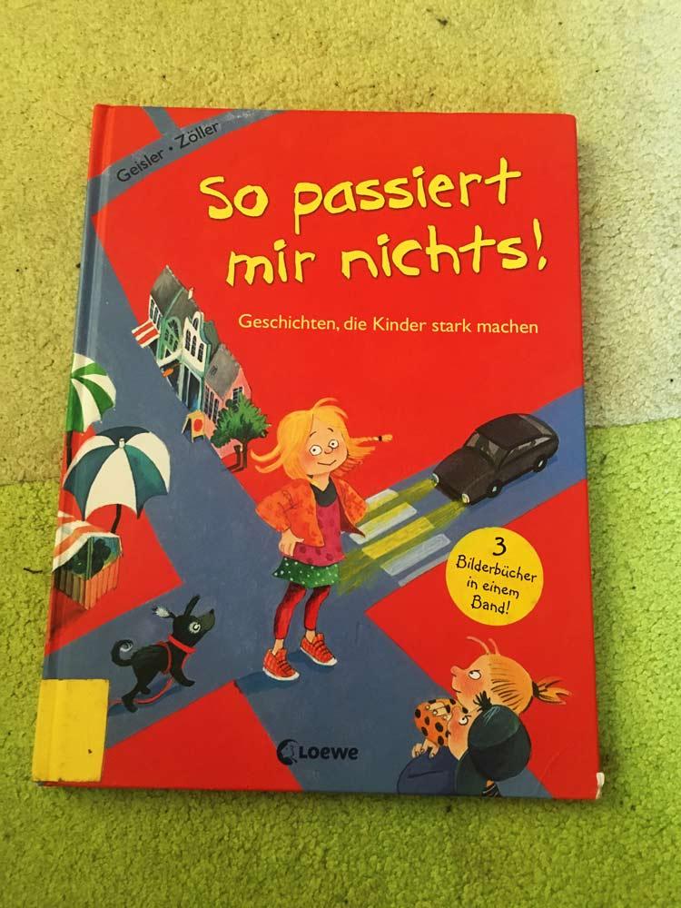 besten Bücher für Kinder ab 3 Jahre So passiert mir nichts